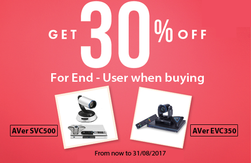 Discount 30%  when purchasing the AVer SVC500 or AVer EVC350